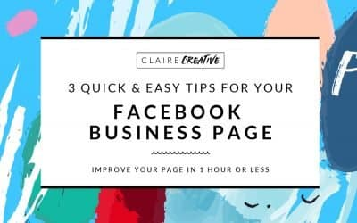 3 quick tips to improve your Facebook business page in less than an hour