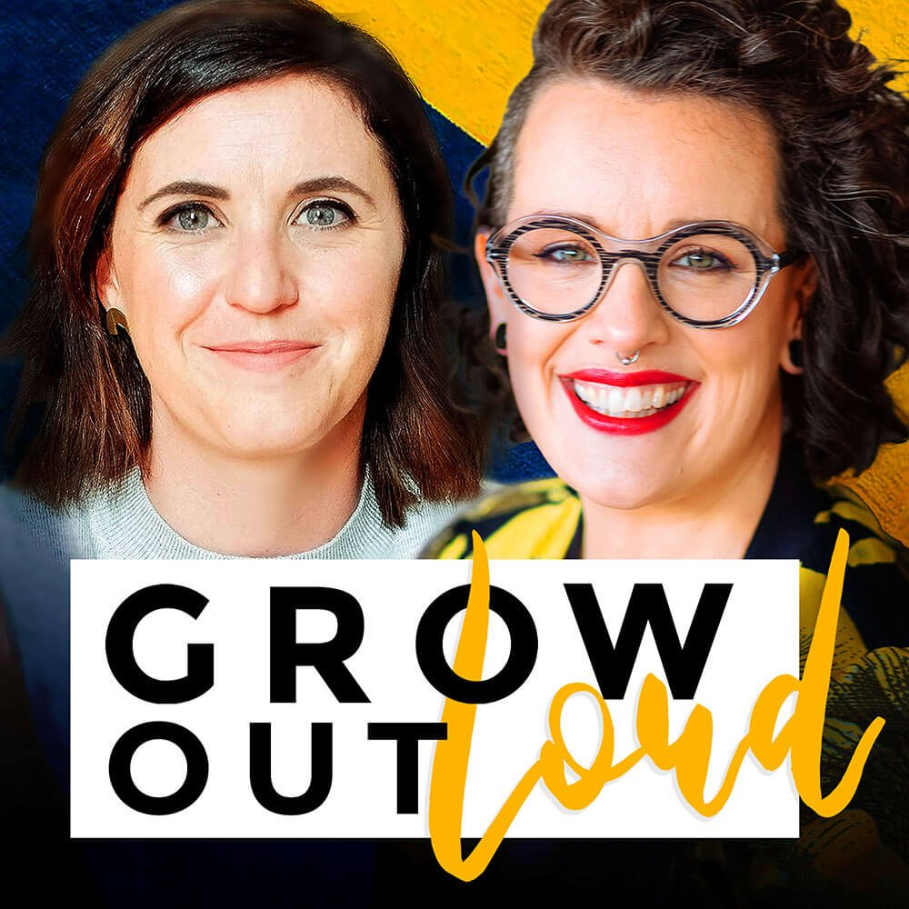 Link to listen to the Grow Out Loud Podcast